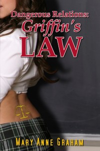 Click to view the full-sized e-book cover of <i>Dangerous Relations: Griffin's Law</i>.